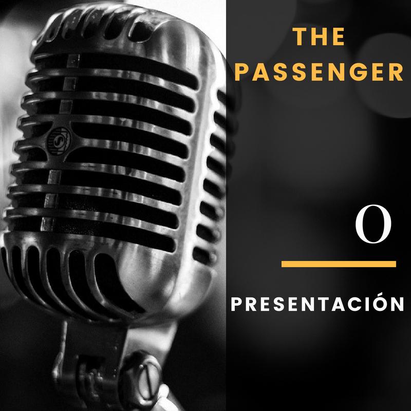 The Passenger podcast