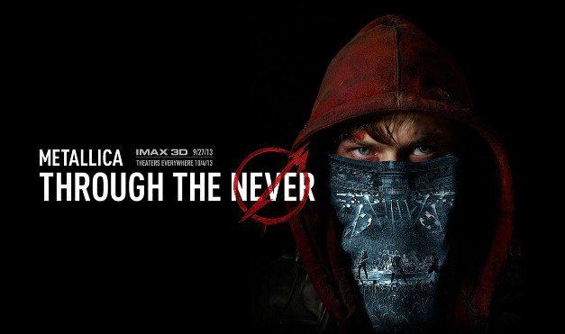 Through the Never – Metallica