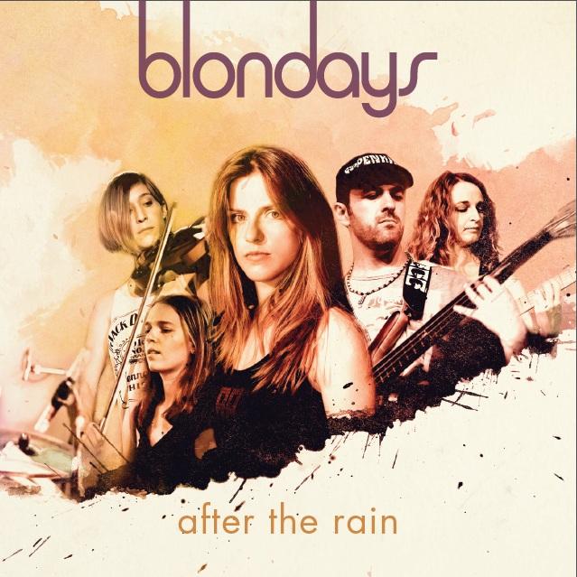 blondays music after rain