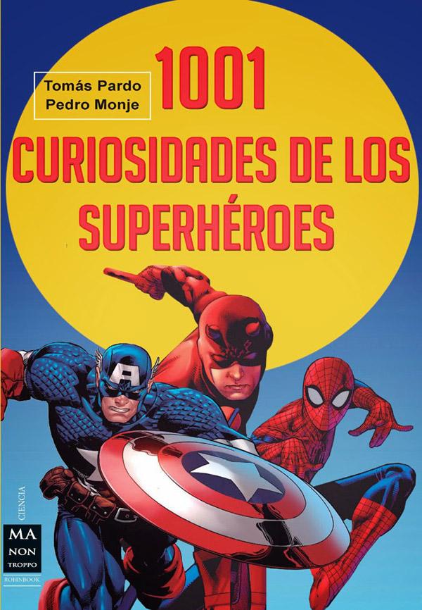 1001 curiosidades superhéroes
