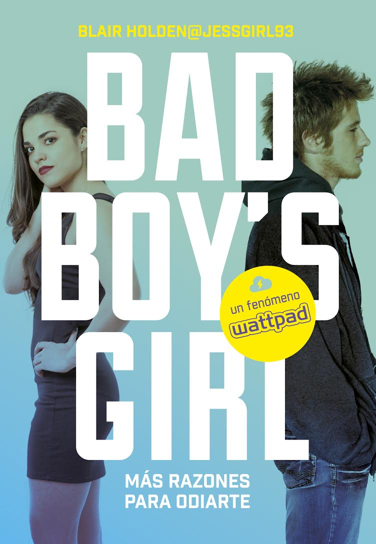 mas razones para odiarte bad boys girl blair holden whattpad